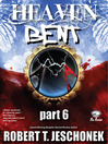 Heaven Bent, Part 6 (eBook)